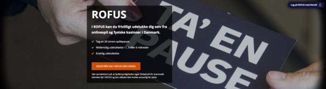 I ROFUS kan du frivilligt udelukke dig selv fra onlinespil og fysiske kasinoer i Danmark